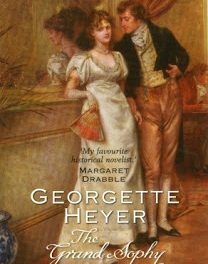 Book Review:  The Grand Sophy by Georgette Heyer