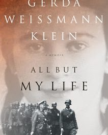 "Book Review – ""All But My Life"" by Gerda Weissmann Klein"