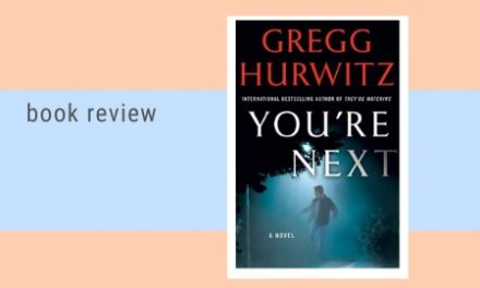 "Book Review:  ""You're Next"" by Gregg Hurwitz"